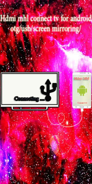 Hdmi mhl connect tv for android-( usb/otg/screen ) screenshot 1