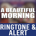 Icon for A Beautiful Morning Ringtone