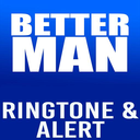 Icon for Better Man Ringtone and Alert
