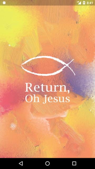 Return, Oh Jesus screenshot 1