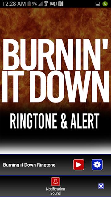 Burnin It Down Ringtone screenshot 3