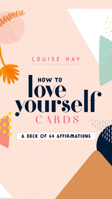 How to Love Yourself Cards - Louise Hay screenshot 1