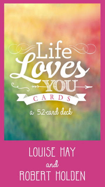 Life Loves You Cards - Louise Hay & Robert Holden screenshot 1