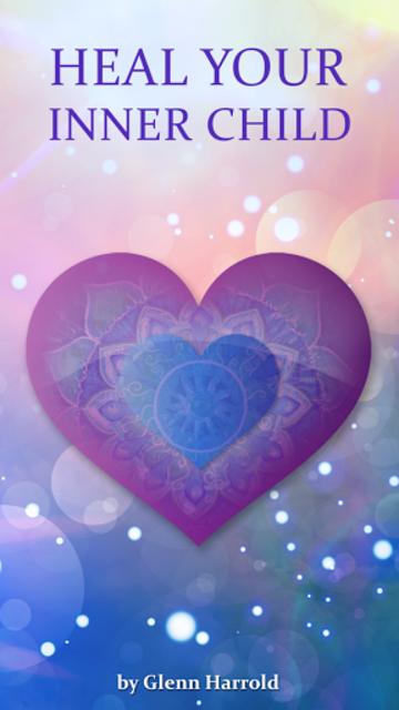 Heal Your Inner Child - Spiritual Meditation screenshot 2