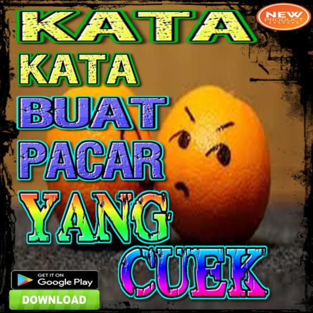 About Kata Kata Buat Pacar Yang Cuek Google Play Version