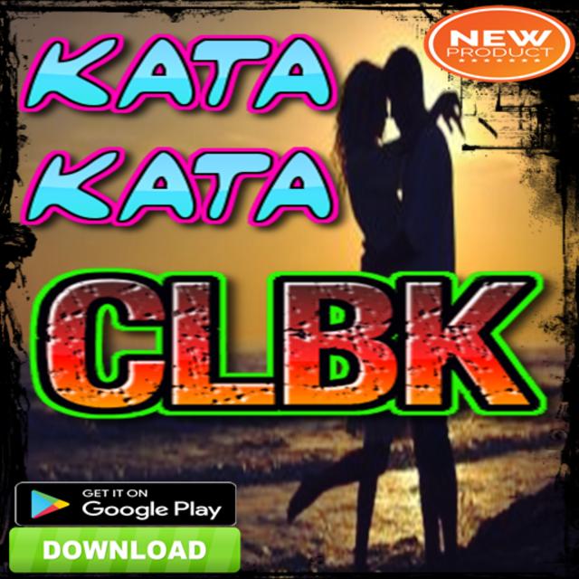 About Kata Kata Clbk Terbaru Google Play Version Kata