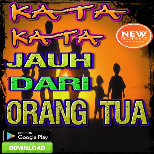 About Kata Kata Jauh Dari Orang Tua Google Play Version Kata
