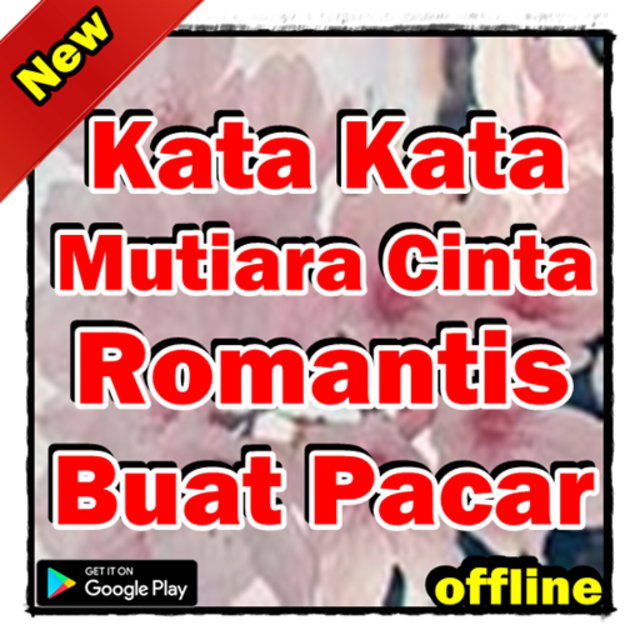 About Kata Kata Mutiara Cinta Romantis Buat Pacar Google