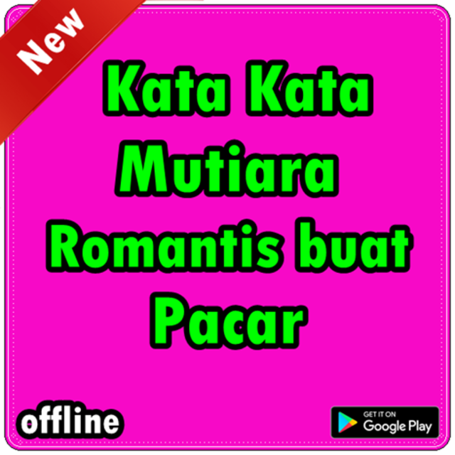 About Kata Kata Mutiara Romantis Buat Pacar Google Play Version Kata Kata Mutiara Google Play Apptopia