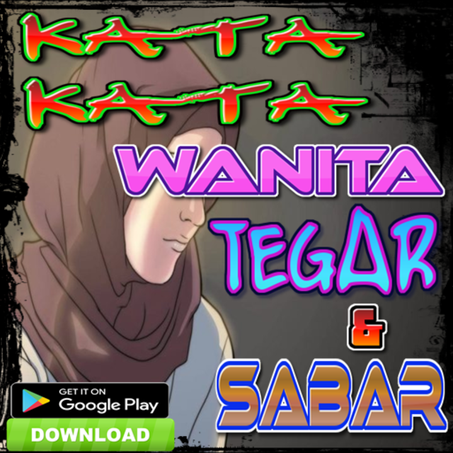 About Kata Kata Wanita Tegar Dan Sabar Google Play Version