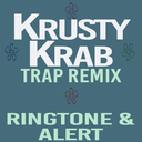 Icon for Krusty Krab Trap Remix Tone