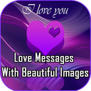 Icon for Best Love Messages With Beautiful Images
