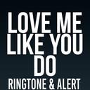 Icon for Love Me Like You Do Ringtone