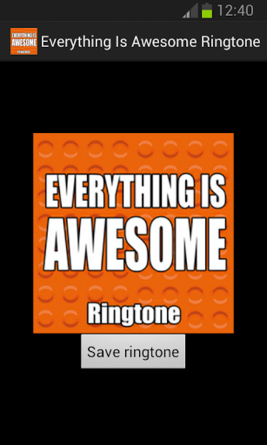 Everything Is Awesome Ringtone screenshot 1