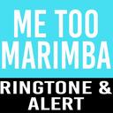 Icon for Me Too Marimba Ringtone