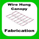 Icon for Wire Hung Canopy Fabrication