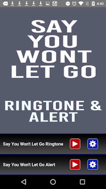 Say You Wont Let Go Ringtone screenshot 1
