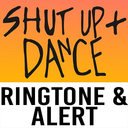 Icon for Shut Up and Dance Ringtone