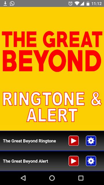 The Great Beyond Ringtone screenshot 2
