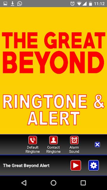 The Great Beyond Ringtone screenshot 3