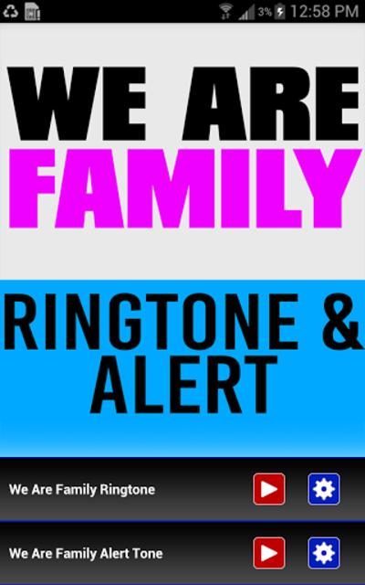 We Are Family Ringtone & Alert screenshot 1