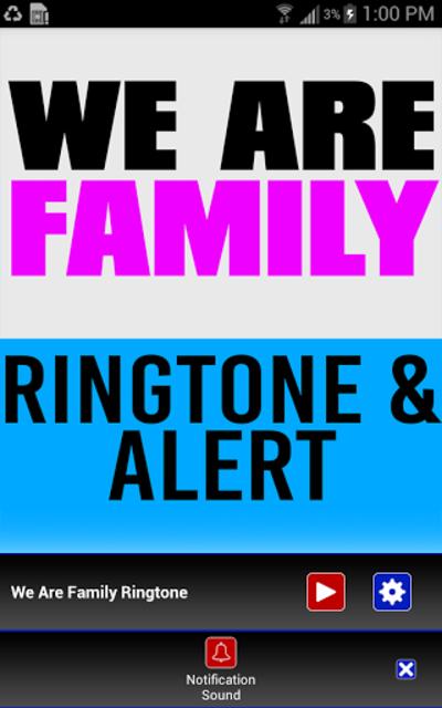 We Are Family Ringtone & Alert screenshot 3