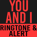 Icon for You and I Ringtone and Alert