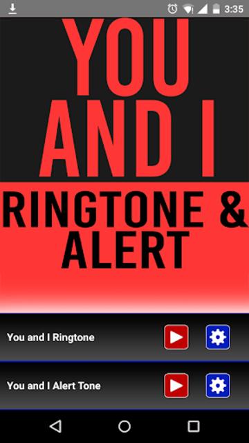You and I Ringtone and Alert screenshot 1