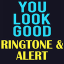 Icon for You Look Good Ringtone and Alert