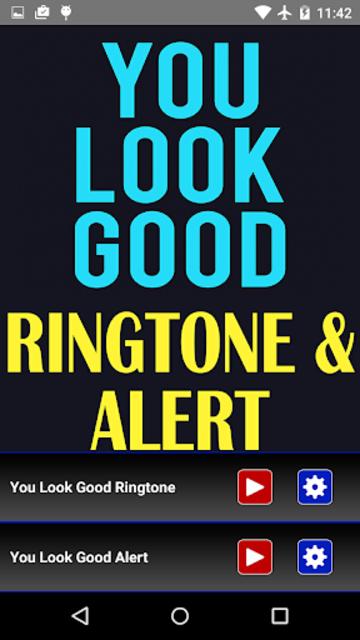 You Look Good Ringtone and Alert screenshot 2