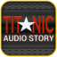 Titanic Audio Story - Pride of the White Star