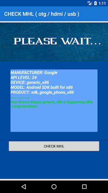 CHECK MHL ( Otg / Hdmi / Usb ) screenshot 5