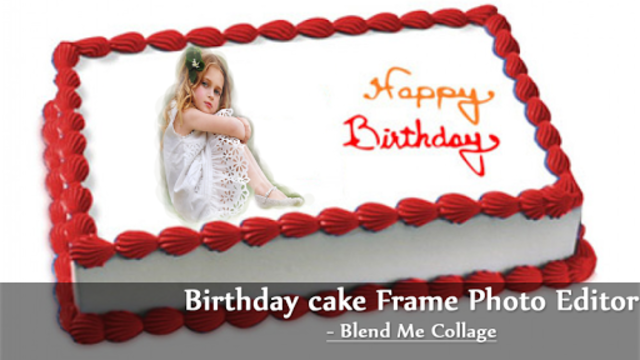 About: Birthday Cake Frame Photo Editor- Blend Me Collage (Google