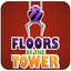 Floors Of The Tower IOS & ANDROID Game - Addictive Tower Building Game