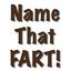 Name That Fart