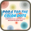 Pop & Tap the Color Dots - A dot collector game for color recognition infant baby